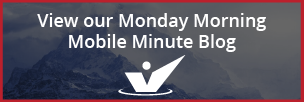 Monday Morning Mobile Minute Blog